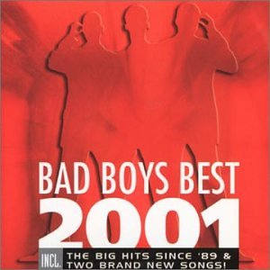Bad Boys Blue - Bad Boys Best 2001 - Zortam Music