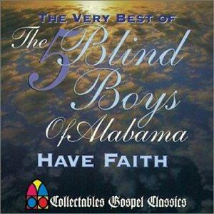 ALABAMA - Very Best Of Five Blind Boys Of Alabama - Zortam Music