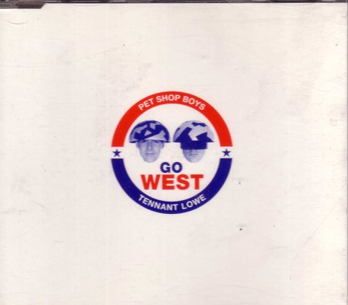 Pet Shop Boys - Go West - Zortam Music