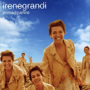 Irene Grandi - Prima di Partire - Zortam Music