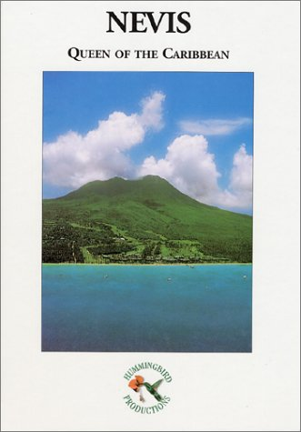 Nevis Queen of the Caribbean
