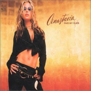Anastacia - Paid My Dues (CD Single) - Zortam Music