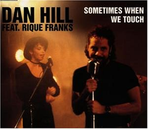 DAN HILL - Sometimes when we touch (1 track, 1993, feat. Rique Franks) - Zortam Music
