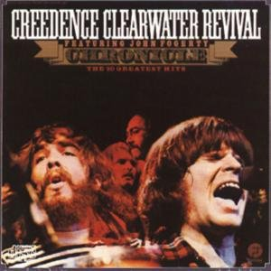 Credence Clearwater Revival - Chronicle, Vol. 1  The 20 Greatest Hits - Zortam Music