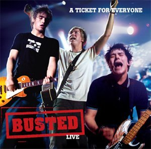 Busted - A Ticket For Everyone [Live] - Zortam Music