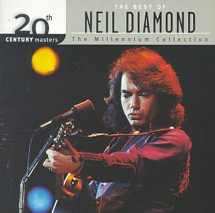 Neil Diamond - 20th Century Masters: The Best Of Neil Diamond (Millennium Collection) - Zortam Music