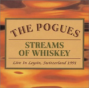 The Pogues - Streams of Whiskey - Zortam Music