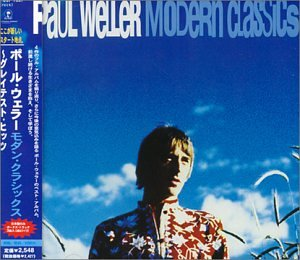 Paul Weller - Modern Classics Greatest Hits - Zortam Music