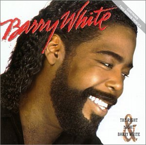Barry White - The Right Night And Barry White - Zortam Music
