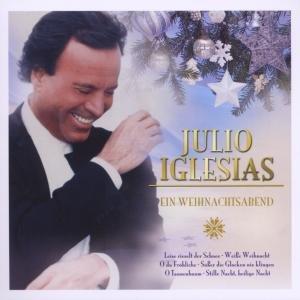 Julio Iglesias - Ein Weihnachtsabend mit Julio - Zortam Music