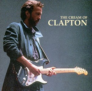 Eric Clapton - The Cream of - Zortam Music