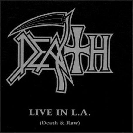 Death - Live In L.A. (Death & Raw) - Zortam Music