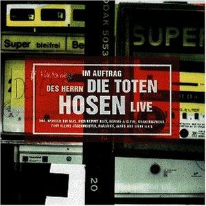 Die Toten Hosen - Im Auftrag des Herrn-Live - Zortam Music