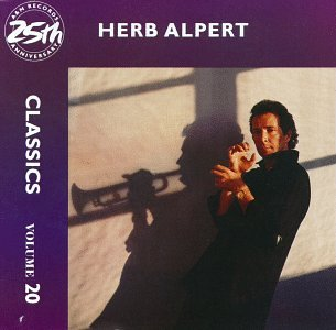 Herb Alpert - Classics, Vol. 20 - Zortam Music