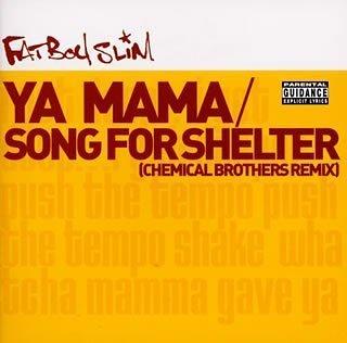 Fatboy Slim - Ya Mama - Zortam Music