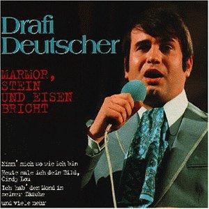 DRAFI DEUTSCHER - Marmor, Stein und Eisen bricht (Die 60er Hits) - Zortam Music