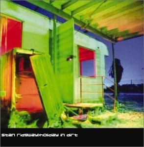 Stan Ridgway - Holiday in Dirt - Zortam Music