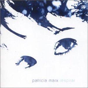 Patricia Marx - Respirar - Zortam Music