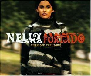 Nelly Furtado - Turn Off The Light(Rmx Cds) - Zortam Music