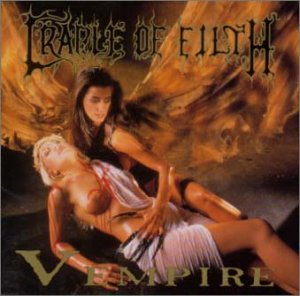 Cradle of Filth - Vempire or Dark Fairytales in Phallustein - Zortam Music