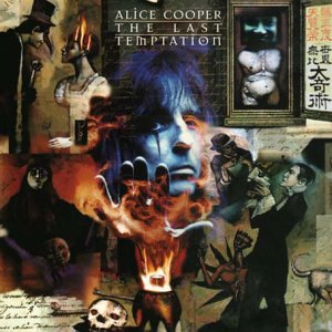 Alice Cooper - Last Temptation, The - Zortam Music