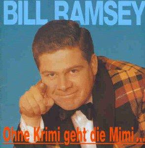 Bill Ramsey - Die Gro�e Schlagerparade Der Fr�hen 60er Jahre - Zortam Music
