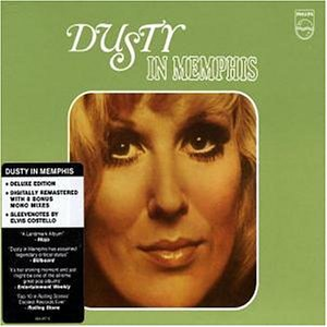 Dusty Springfield - Dusty in Memphis (Reissue) - Zortam Music