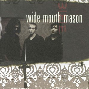 Wide Mouth Mason - Wide Mouth Mason - Zortam Music