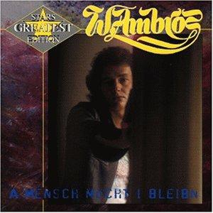 Wolfgang Ambros - A Mensch Möcht I Bleibn - Zortam Music