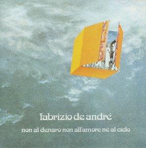 Fabrizio De Andre - Non Al Denaro, Non All
