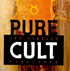 The Cult - Pure Cult - The Singles: 1984-1995 - Zortam Music