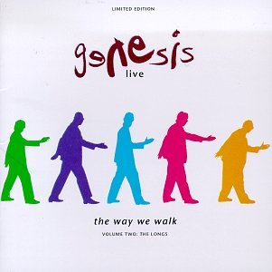 Genesis - Live: The Way We Walk VOLUME TWO: THE LONGS - Zortam Music