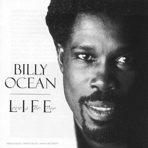 Billy Ocean - L.I.F.E. (Love Is Forever) - Zortam Music