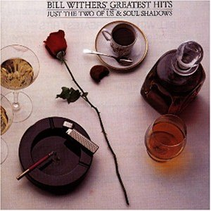 Bill Withers - Bill Withers greatest hits - Zortam Music