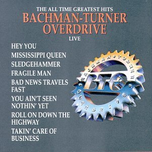 Bachman - Turner Overdrive Song Lyrics | MetroLyrics