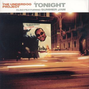 The Underdog Project - Tonight - Zortam Music