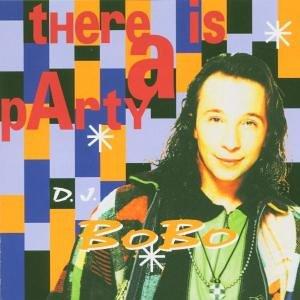 DJ Bobo - There is a party Lyrics - Zortam Music