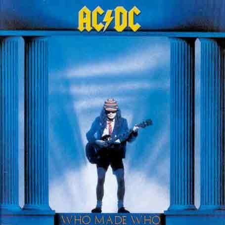 AC/DC - Who Made Who (Dix) - Zortam Music