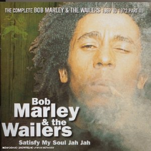 Bob Marley - Satisfy My Soul Jah Jah - Zortam Music