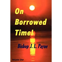 ON BORROWED TIME! Peace, Crime, Sex, War, Family, Morals, New Political and Religious Order, Race, Morality and Money Crises?