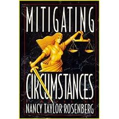 Mitigating Circumstances, Rosenberg, Nancy Taylor