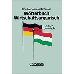 Wörterbuch Wirtschaftsungarisch, Deutsch-Ungarisch