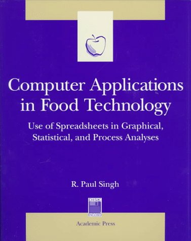 Computer Applications in Food Technology: Use of Spreadsheets in Graphical, Statistical, And Process Analysis (Food Science and Technology International)