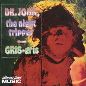 Dr. John - Gris-Gris - Zortam Music