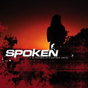Spoken - A Moment Of Imperfect Clarity - Zortam Music