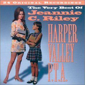 Jeannie C. Riley - Harper Valley PTA: The Very Best of Jeannie C. Riley - Zortam Music