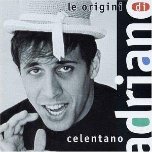 Adriano Celentano - Le Origini Di Adriano Celentano, Vols. 1 & 2 - Zortam Music
