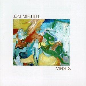 Joni Mitchell - Mingus - Zortam Music
