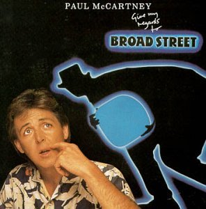 Paul McCartney - Give My Regards to Broad Street - Zortam Music