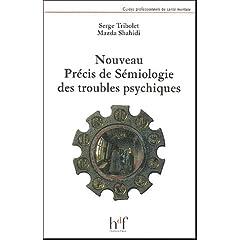 Précis de Sémiologie - Troubles Psychiques dans Psychiatrie 4190F38CXZL._AA240_
